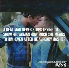 Always be a real man... we never stop needing reminding!