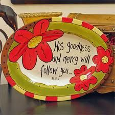 His goodness and mercy will follow you all the days of your life! Wonderful gift idea!  #thepaintedpeacock #religiouspottery