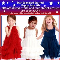 Star Spangled Starlet - 20% off all red, white and blue starlet dresses - As long as supplied last from now until June 30. #stellaindustries #starlet #starlite #redwhiteandblue #julyfourth #fourthofjuly #julyfourthsale #girlsfashion