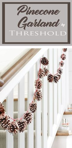 Beautiful pinecone garland. Perfect for your stairs. #pinecone #garland #christmasdecor #ad