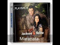 Maranata - Jackson e Talita - Playback (-1tom)