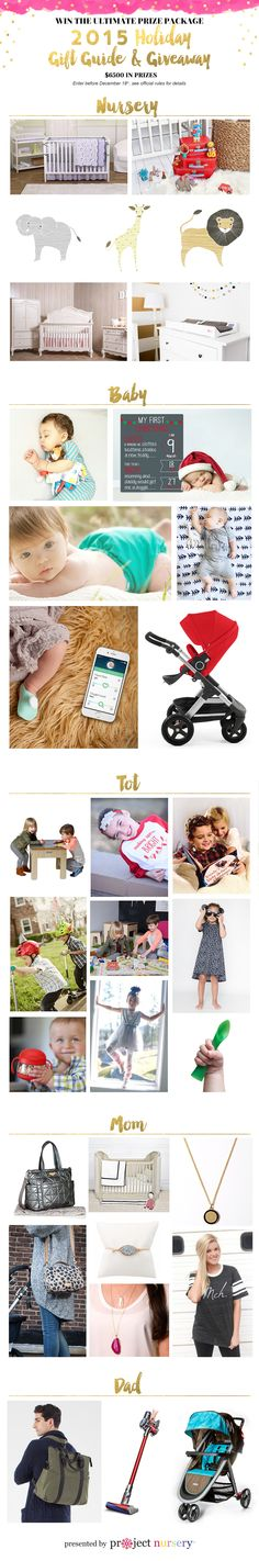 2015 Project Nursery Holiday Gift Guide + Giveaway --> see our top picks for baby, nursery, mom, dad + toddler and enter to win it all! #PNgiveaway