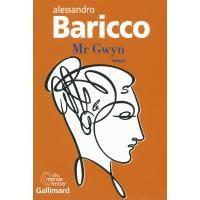 Mr. Gwyn - broché - Alessandro Baricco - Livre ou ebook - Fnac.com