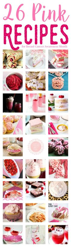 From drink recipes to desserts to main dishes for dinner, here are 26 delicious Pink Recipes from your favorite food bloggers for Breast Cancer Awareness Month!