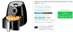 Fritadeira Sem Óleo Semp Toshiba Practice Easy 32 Litros Preto << R$ 26399 >>