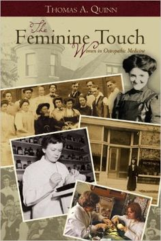 Showcase of the valiant women who rose above adversity to become osteopathic doctors in those early years. Osteopathic Doctor, Dr Quinn, The Valiant, Medical School, State University, Books To Read, Author, History, Reading