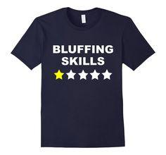 Funny Poker Shirt   Poker Player Gifts   Texas Holdem Shirt #bluff #bluffing…