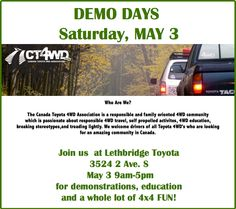 We are hosting the Canada Toyota 4WD Association on May3. Interested in attending? Give us a call @ 403.329.6888