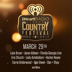 The First iHeartRadio Country Festival Coming in March