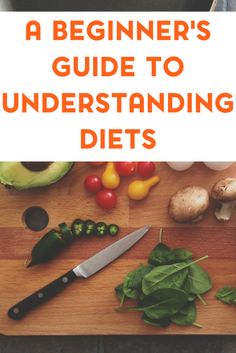 Are you considering starting a diet? Check out my beginner's guide to understanding diets.