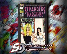 STRANGERS IN PARADISE # 1 2A. Edición $ 250.00 Para más información, contáctanos en http://www.facebook.com/la5aDimension