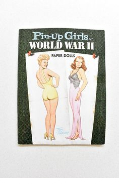 Dover Celebrity Paper Dolls: Pin-Up Girls of World War II by Tom Tierney 2009
