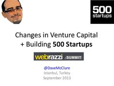 Changes in Venture Capital + Building 500 Startups (Istanbul, Sept Startups, Istanbul, Change, Building, Buildings, Architectural Engineering, Tower