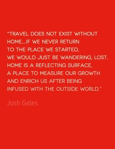 Quote of the Week: The Value of Home http://solotravelerblog.com/quote-of-the-week-the-value-of-home/