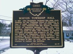 Peninsula, OH (Summit County) - Ohio Historical Marker #43 - 77 at the Boston Township Hall on Rt. 303 (Main Street).