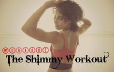 The belly dance shimmy workout with music