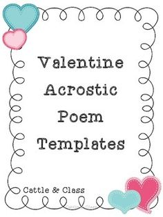 Valentines day poems for kids cards buzzing with ms b early these acrostic poem templates are perfect for spreading love of writing and others on valentines day pronofoot35fo Images