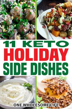 These keto holiday side dishes are delicious enough to serve to your nonketo family members. Perfect for Thanksgiving or Christmas. For many people following a keto or low carb diet, I know that the FOOD part of the holidays can lead to a lot of stress. The good news is that I have put together a list of 11 super yummy keto holiday side dishes that are special enough for Thanksgiving or Christmas. | One Wholesome Life @onewholesomelife #ketosholidayrecipes #ketosidedishes #onewholesomelife Keto Side Dishes, Side Dish Recipes, Low Carb Recipes, Whole Food Recipes, Diet Recipes, Healthy Recipes, Christmas Candy, Christmas Recipes, Thanksgiving Recipes