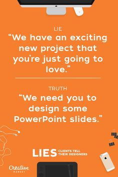15 Lies Clients Tell Designers