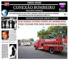 CONEXÃO BOMBEIRO : SEM HORAS EXTRAS CORPO DE BOMBEIROS PODE FECHAR PO...
