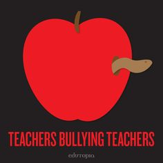 While most stories are about children being bullied, it can happen to anyone. Teachers being bullied by other teachers is a disturbing trend that has to stop. In Part 1 of this 2-part series, educators share their personal stories of being bullied in the workplace.