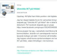 Åsa Aneviks, fröken Åsas (https://twitter.com/FrokenAsaA ) badge http://badges.p2pu.org/en/dashboard/%C3%85saA/badges on #digiskol. Bevis http://frokenasa.wordpress.com/det-digitala-skollyftet/ Facebookgrupp:  https:/www.facebook.com/groups/189248564600817/