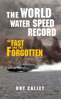 The first comprehensive and definitive history of the quest for one of the world's most dangerous records.
