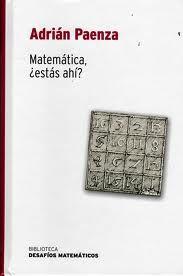 Lo que es seguro es que sí. La matemática está presente en nuestra vida cotidiana, esperando que la descubramos. Este libro es una guia inmejorable para iniciar nuestro descubrimiento.