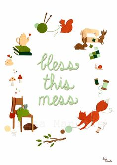 Illustration 'Bless This Mess' by Lisa Manuels. www.lisamanuels.etsy.com