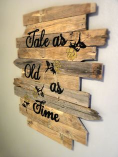 Tale As Old As Time Wood Sign Large by LoveLifeDesignCo on Etsy
