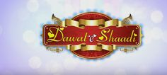 Dawat E Shaadi 2016 Full Hindi Movie 300MB 700MB HD