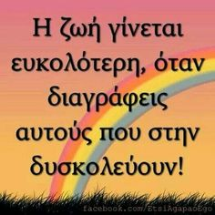 Wisdom Quotes, Quotes To Live By, Life Quotes, Greek Phrases, Motivational Quotes, Funny Quotes, Greek Quotes, True Words, Friends In Love
