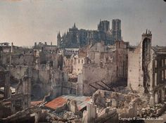 Reims, France in ruins after the WWI bombardment