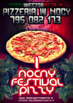 Pierwszy taki festival pizzy w mieście st.Warszawa dobrywieczorpizza.pl Nocna pizzeria z dostawą pizzy gdzie kolwiek się znajdujesz dostawa ogrągłego pysznego ciasta na terenie całej Warszawy  Maniaków pizzy oraz wygłodniałych nocnych marków zapraszamy serdecznie !