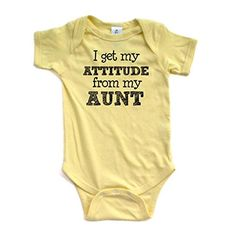Apericots I Get My Attitude From My Aunt Funny Short Sleeve Baby Bodysuit - Brought to you by Avarsha.com