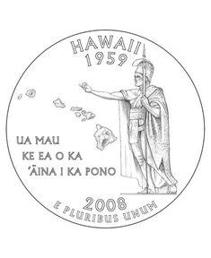 USA-Printables: State of Hawaii Coloring Pages - Hawaii State Quarter Hawaiian Designs, Hawaiian Art, Hawaii Usa, Aloha Hawaii, Thema Hawaii, Polynesian Culture, Polynesian Dance, Usa Facts, Coloring Books