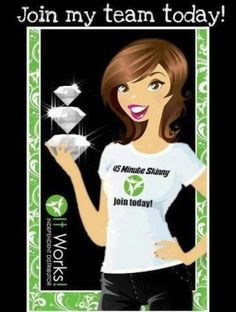 WARNING: Side effects of becoming an It Works distributor: causes an increased cash flow, personal growth & development, repetitive success, recognition for your efforts, & an uncontrollable desire to help others. Changes will be visible to all. High risk of addiction to feeling of increased happiness as a result of all of the above. You can join my team TODAY for only $99!! wow.mwilliamswraps.myitworks.com
