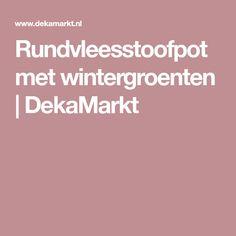 Rundvleesstoofpot met wintergroenten | DekaMarkt
