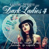 Gothic Spirits Presents Dark Ladies [CD]