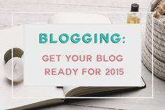 Get Your Blog Ready for 2015   TheBlogLoft.com