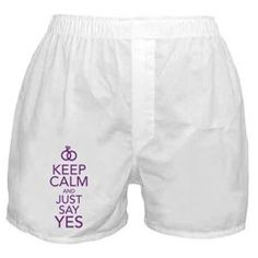 Keep Calm and Just Say Yes Boxer Shorts