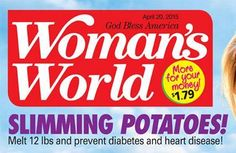 Woman's World - Health, Beauty, Nutrition Potato Nutrition, Now Magazine, High Blood Sugar, Appetite Control, Prevent Diabetes, Insulin Resistance, Heart Disease, Make It Simple, Potatoes