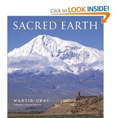 """Get the book """"Sacred Earth"""" by National Geographic photographer Martin Gray. A portrait of powerspots and sacred sites on this planet.  """"When humans enter into these energy fields on a pilgrimage, they may experience a variety of physical, mental, emotional and spiritual – often extraordinary or miraculous – effects. (...) The sacred sites and their subtle fields of spiritual energy can assist in the transformation of human consciousness and thereby the healing of the Earth.""""…"""