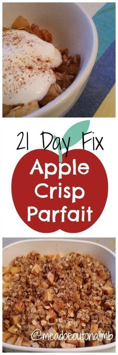 21 Day Fix: Apple Crisp Parfait - Perfect for a yummy breakfast or a 21DF friendly treat.