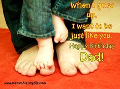 Birthday Wishes for Dad, Father, Papa or Daddy