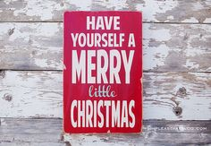 Have Yourself a Merry Little Christmas hand painted sign by barnowlprimitives