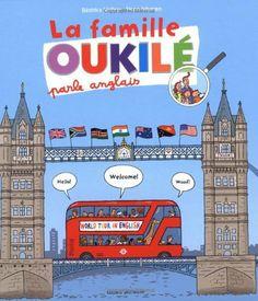 La famille Oukilé parle anglais de Béatrice Veillon, http://www.amazon.fr/dp/2747048500/ref=cm_sw_r_pi_dp_gNO7sb1KHSKDT