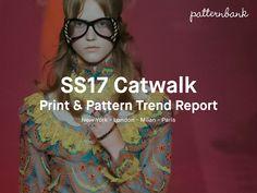 TRENDS // PATTERNBANK - PRINT + TREND REPORT . SS 2017 CATWALK