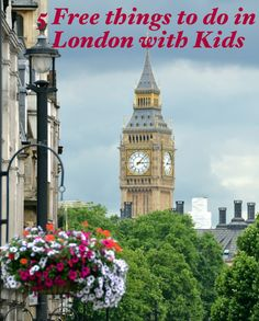 5 Free Things to do in London England with Kids. It's an expensive city but there are ways to enjoy it for free.