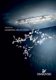 SWAROVSKI Lighting Selection 2013  Product brochure containing a selection of Table Lamps, Luminaires and Lighting Systems, Lighting Centerpieces and Crystal Palace Collection as of 2013.
